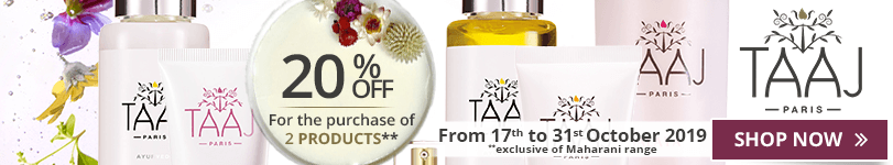 For the purchase of 2 Taaj (Except Maharani ranges) products = 20% off